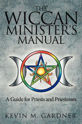 Wiccan Minister's Manual